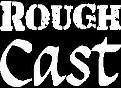 RoughCast Theatre Company